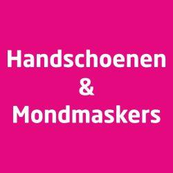 Handschoenen & Mondmaskers